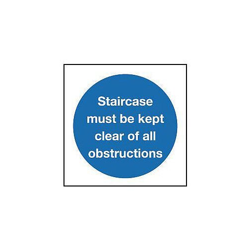 Self Adhesive Vinyl Staircase Must Be Kept Clear Of All Obstructions Sign