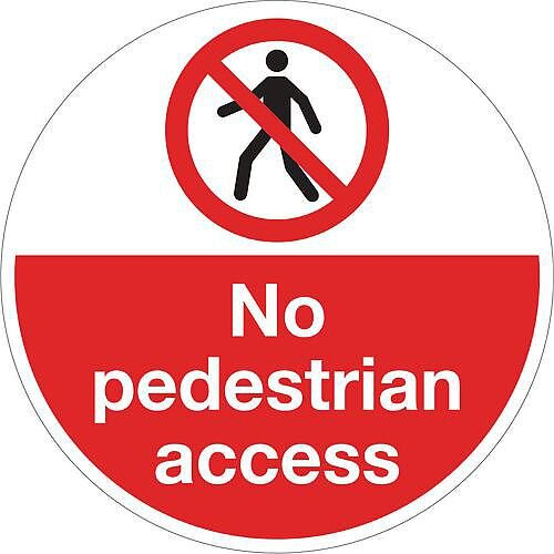 Sign No Pedestrian Access 400 Dia Floor Graphic Vinyl