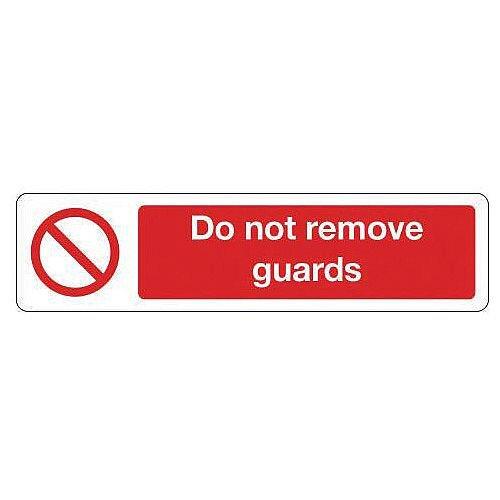 Rigid Plastic Mini Prohibition Sign Do Not Remove Guards