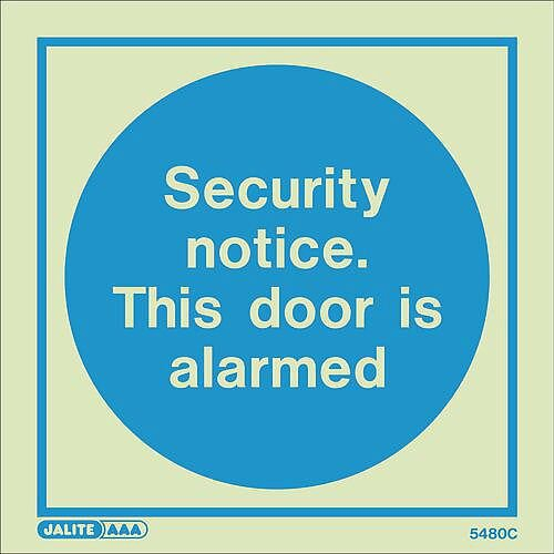 Photoluminescent Sign Security Notice This Door Is Alarmed HxW: 150