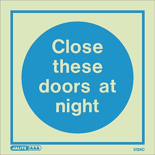Photoluminescent Sign Close These Doors At Night HxW: 150x150