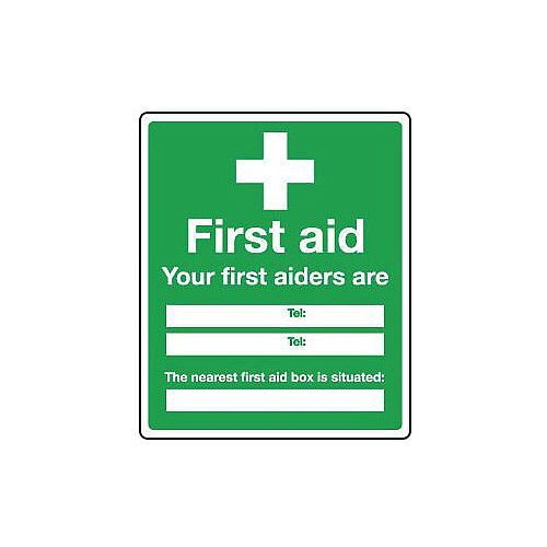 Self Adhesive Vinyl Safe Condition And First Aid Sign Your First Aiders Are And The Nearest Box Is