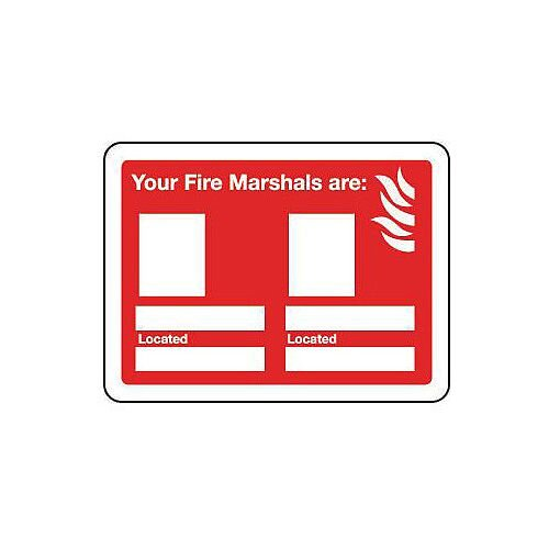 Sign Your Fire Marshals Are 200x150 Rigid Plastic