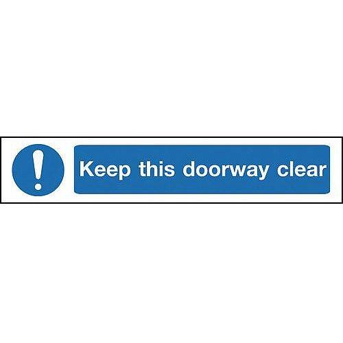 Self Adhesive Vinyl Overhead Hazard And Warning Sign Keep This Doorway Clear