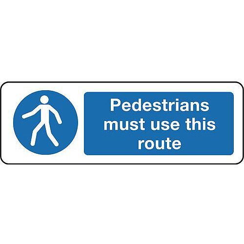 Pedestrians Must Use This Route Sign 100mm x 300mm