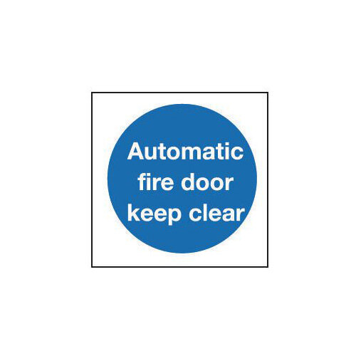 Automatic Fire Doors : Self adhesive vinyl automatic fire door keep clear sign