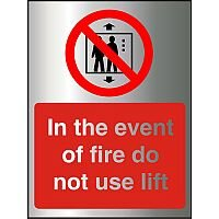 Brushed Aluminium Effect Sign 2mm 150x200 In The Event Of Fire Do Not Use Lift