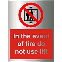 Brushed Aluminium Sign 150x200 1.5mm In The Event Of Fire Do Not Use Lift Self Adhesive