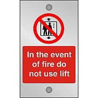 Clear Sign 120x200 5mm In The Event Of Fire Do Not Use Lift
