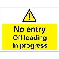 Construction Board Safety Sign 600x400 3mm NoEntry Off Loading In Progress Ref CON032FB600x450