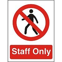 Prohibition Sign 300x400 1mm Semi Rigid Plastic Staff Only