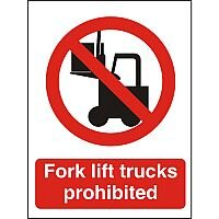 Prohibition Sign 300x400 Plastic Fork Lift Trucks Prohibited