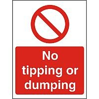 Prohibition Sign 300x400 1mm Plastic No Tipping or Dumping