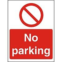 Prohibition Sign 300x400 1mm Semi Rigid Plastic No Parking