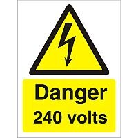 Warning Sign 300x400 1mm Plastic Danger - 240 Volts