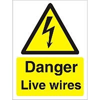 Warning Sign 300x400 1mm Plastic Danger - Live Wires
