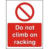 Stewart Superior P123SRP Screw Plastic Sign  400x600  - Do not climb on racking