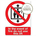 In Event of Fire Do Not Use This Lift Self Adhesive Safety Sign