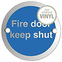 Fire Door Keep Shut Sign Circular Aluminium 72mm Diameter