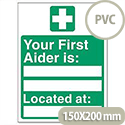 Your First-Aider Is Located At Sign PVC SP049PVC