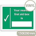 Your Nearest First-Aid Box Is Sign Self Adhesive SP075SAV