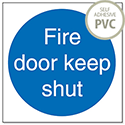 Fire Door Keep Shut Sign PVC Self Adhesive M014PVC Pack 5