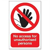 Stewart Superior No Access For Unauthorised Persons Sign for Outdoor Use Foamboard