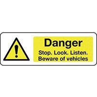 Sign Danger Stop Look Listen 300X100 Rigid Plastic Beware Of Vehicles
