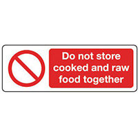 Sign Do Not Store Cooked & 300x100 Rigid Plastic