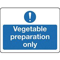 Sign Vegetable Preparation Only Rigid Plastic 300x100