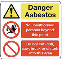 Sign Danger Asbestos 500X500 Polycarbonate Danger Asbestos No Unauthorised Persons, Do Not Cut Drill