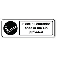 Sign Place All Cigarette Ends Polycarbonate 600x200