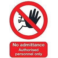 Safety Sign No Admittance to Unauthorised Personnel A5 Self-Adhesive Vinyl