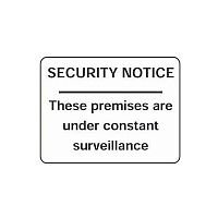 Rigid PVC Plastic Security & Cctv Sign Security Notice These Premises Are Under Constant Surveillance