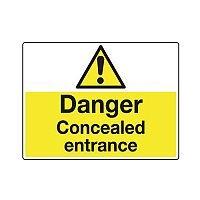 Sign Danger Concealed Entrance 600X450 Rigid Plastic