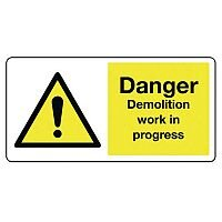 Large Sign Danger Demolition Work In Progress