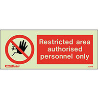 Photoluminescent Rigid Plastic Sign 200x80mm Restricted Area Authorised Personnel Only