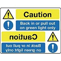 Self Adhesive Vinyl Mirror Sign Header Caution Back In Or Pull Out On Green Light Only
